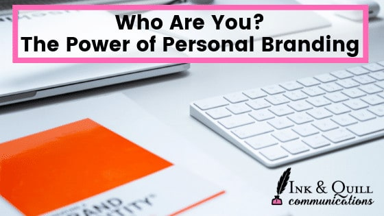 Personal Branding 101: Who Are You?